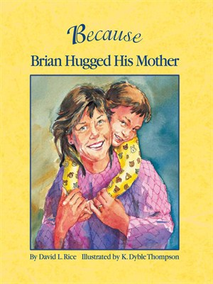 Book cover for Because Brian Hugged His Mother