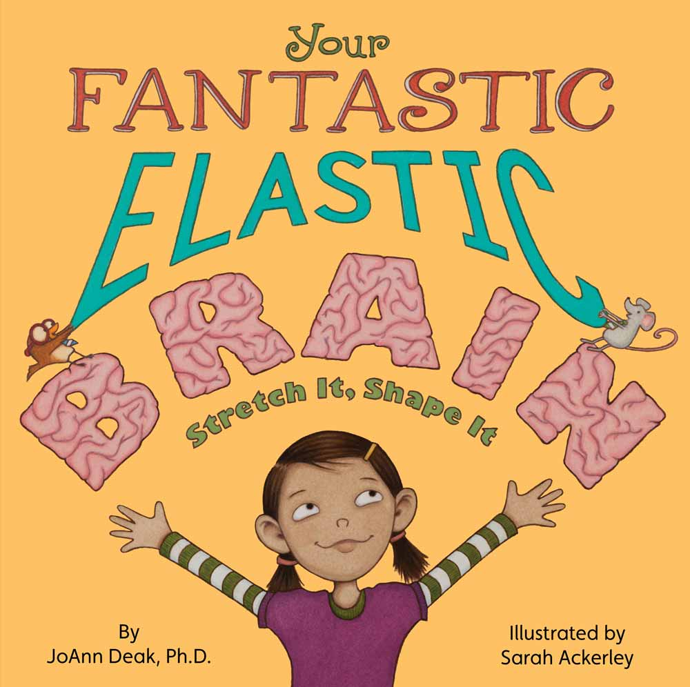book cover for Your Fantastic Elastic Brain