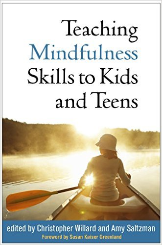 Book cover for Teaching Mindfulness Skills to Kids and Teens